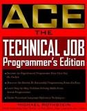 Ace the Technical Job Programming, Rothstein, Michael F., 0071348417
