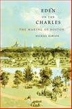 Eden on the Charles 1st Edition
