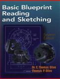Basic Blueprint Reading and Sketching, Olivio, P. D. and Olivo, C. Thomas, 0766808416