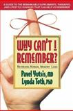 Why Can't I Remember?, Pavel Yutsis and Lynda Toth, 0895298414