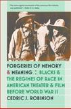 Forgeries of Memory and Meaning, Cedric J. Robinson, 0807858412