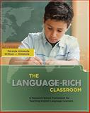 The Language-Rich Classroom 1st Edition