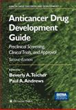 Anticancer Drug Development Guide : Preclinical Screening, Clinical Trials, and Approval, , 146849841X