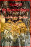 History of the Byzantine Empire, Alexander Vasiliev, 1480038415
