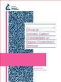 Effects of Activated Carbon Characteristics on Organic Contaminant Removal : High-Quality Water: Monitoring and Treatment (90926f), Knappe, D and Li, L., 1843398419