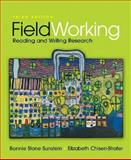 FieldWorking : Reading and Writing Research, Sunstein, Bonnie Stone and Chiseri-Strater, Elizabeth, 0312438419