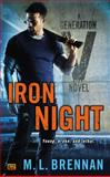 Iron Night, M. L. Brennan, 0451418417