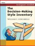 The Decision-Making Style Inventory, Coscarelli, William C. and Johnson, DaJean, 0787988413