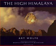 The High Himalaya, Art Wolfe, 0898868416