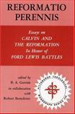 Reformatio Perennis, B.A. Gerrish, 0915138417