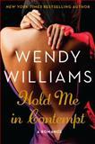 Unti Wendy Williams Romance, Wendy Williams, 0062268414