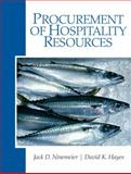 Procurement of Hospitality Resources, Hayes, David K. and Ninemeier, Jack D., 0135148413