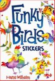 Funky Birds Stickers, Hans Wilhelm, 0486468410