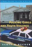 Policing Gangs and Youth Violence, Decker, Scott, 0534598412
