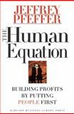 The Human Equation, Jeffrey Pfeffer, 0875848419