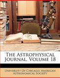 The Astrophysical Journal, Of Chicago University of Chicago, 1149148411