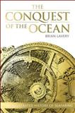 The Conquest of the Ocean, Brian Lavery and Dorling Kindersley Publishing Staff, 146540841X
