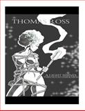 A Light Shines Through Darkness, Thomas Ross, 1494978415