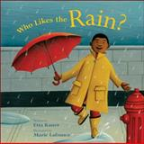 Who Likes the Rain?, Etta Kaner, 1553378415