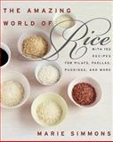 The Amazing World of Rice, Marie Simmons, 0060938420