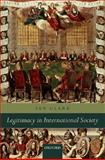Legitimacy in International Society, Clark, Ian, 0199258422