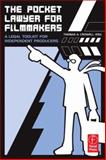 The Pocket Lawyer for Filmmakers : A Legal Toolkit for Independent Producers, Crowell, Thomas A., 0240808428