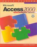 Microsoft Access 2000 : Complete Tutorial, Cable, Sandra and Pasewark, William Robert, 0538688424