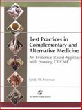 Best Practices in Complementary and Alernative Medicine Manual, Freeman, Lynda W., 0834218429