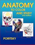 Anatomy to Color and Study Second Edition, Poritsky, Ray, 0983578427