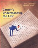 Carper's Understanding the Law, McKinsey, John A. and Burke, Debra, 1285428420