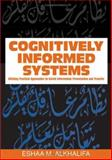 Cognitively Informed Systems : Utilizing Practical Approaches to Enrich Information Presentation and Transfer, Alkhalifa, Eshaa M., 1591408423