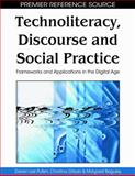 Technoliteracy, Discourse and Social Practice 9781605668420