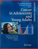 Cancer in Adolescents and Young Adults, , 3540408428