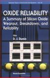 Oxide Reliability : A Summary of Silicon Oxide Wearout, Breakdown, and Reliability, , 9810248423
