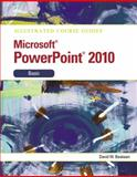 Microsoft® PowerPoint® 2010 Basic, Beskeen, David W., 0538748427