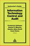 Information Technology Control and Audit, Gallegos, Frederick and Manson, Daniel P., 0849398428