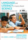 Language and Literacy in Inquiry-Based Science Classrooms, Grades 3-8, Fang, Zhihui and Lamme, Linda, 141298842X