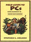 Field Guide to PCs, Nelson, Stephen L., 1556158424