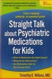 Straight Talk about Psychiatric Medications for Kids, Third Edition 3rd Edition
