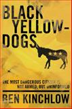 Black Yellowdogs, Ben Kinchlow, 1936488426