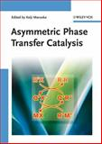 Asymmetric Phase Transfer Catalysis, , 3527318429