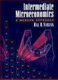 Intermediate Microeconomics : A Modern Approach, Varian, Hal R., 0393968421