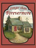 Longer Than Forevermore, Martha Sears West, 098867842X