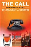 The Call, Milicent J. Coburn, 1490718427