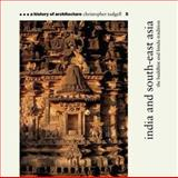 India and South-East Asia, Christopher Tadgell, 1899858423