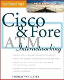 Cisco and Fore ATM Internetworking, Van Meter, Thomas, 0071348425