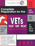 Complete Preparation for the VETS, 2001 : Veterinary Entrance Tests, Lippincott Williams & Wilkins Staff, 0781728428