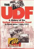 The UDF : A History of the United Democratic Front in South Africa, 1983-1991, Seekings, Jeremy, 0852558422
