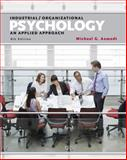 Industrial/Organizational Psychology : An Applied Approach, Michael G. Aamodt, 1305118421