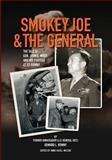 Smokey Joe and the General, Edward Rowny, 149353842X